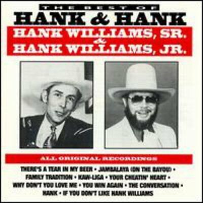 HANK WILLIAMS SR. & HANK WILLIAMS - Best Of Hank & Hank - CD - **SEALED/NEW**
