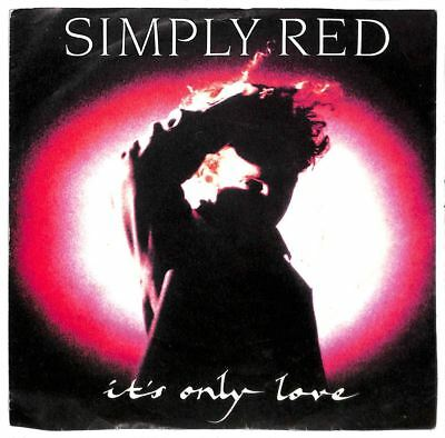 """Simply Red - It's Only Love - 7"""" Record Single"""