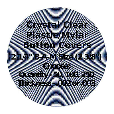 "50-1000 - Clear Mylar Button Covers for 2 1/4"" Badge A Minit Buttons  002 or 003"