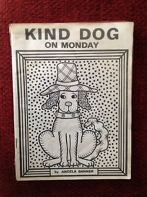 Kind Dog On Monday, by Angela Banner. Very Rare. 1972 . 1st Edition.