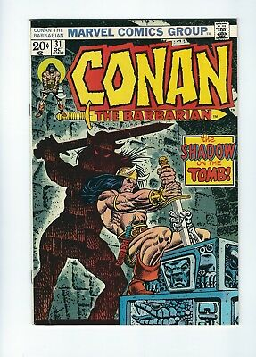 """Conan the Barbarian #31 (1973, Marvel) """"The Shadow in the Tomb"""", VF, Kane cover"""