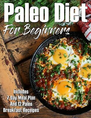 Paleo Diet for Beginners: Ebook/PDF