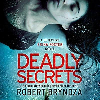 Deadly Secrets By: Robert Bryndza - Audiobook