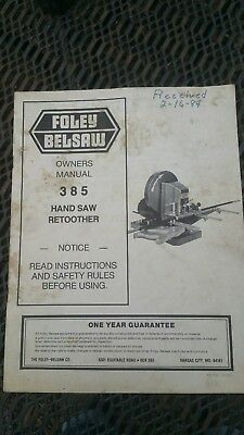 Original Foley Belsaw  Model 385 Hand Saw Retoother Owners Manual