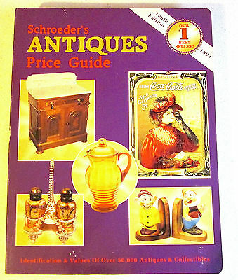Schroeder's Antiques Price Guide - 1992 Tenth Edition