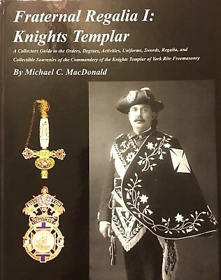 Fraternal Regalia I: Knights Templar in America