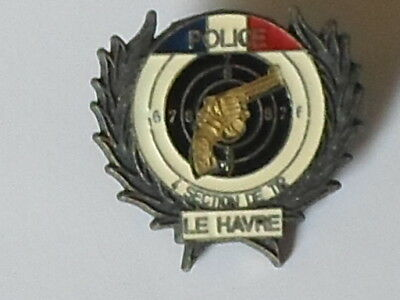 pin's POLICE - section de TIR - LE HAVRE - avec attache -