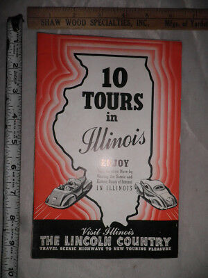 Antique Visit Illinois The Lincoln Country 10 Tours in Illinois Booklet