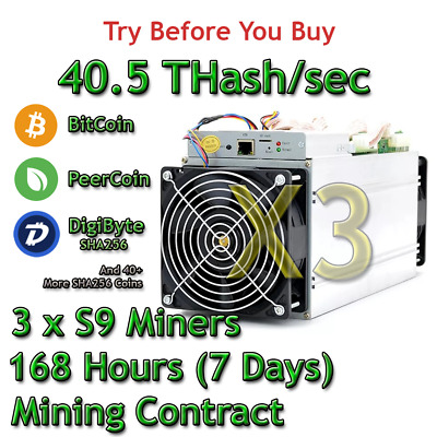 3 x S9 Bitmain Antminers 40.5 TH/s Guaranteed One Week Mining Contract SHA256