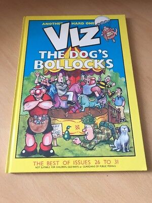 Viz Hardback Annual The Dogs Bollocks  The Best Of Issues 26 To 31