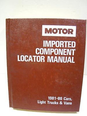 MOTOR Imported Component Locator Manual 1981-86 Cars Light Trucks Vans