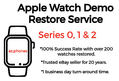 Apple Watch Store Demo / Retail Mode Removal Repair (For Series 0/1/2) (ON HOLD)