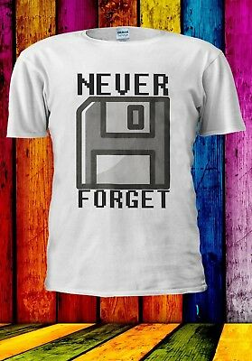 NEVER FORGET FLOPPY DISK SILICON VALLEY OLD Men Women Unisex T-shirt 959