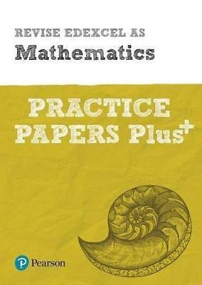 Revise Edexcel AS Mathematics Practice Papers Plus: for the 2017 qualifications