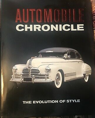 Automobile Chronicle: The Evolution Of Style Hardcover Automotive History