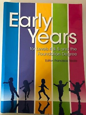 early years for levels 4 5 and the foundation degree