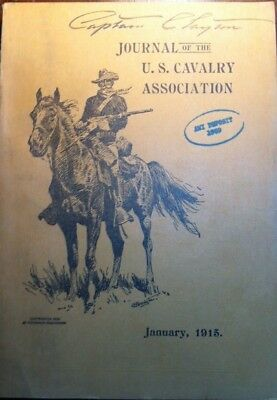 Journal Of The U.s. Cavalry Association January 1915 Signed