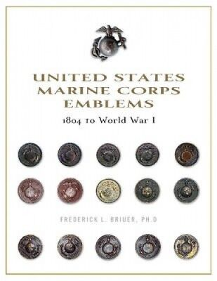 United States Marine Corps Emblems: 1804 to World War I.