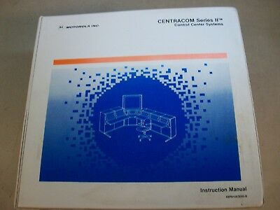 Motorola CENTRACOM Series II Control Center Systems Instruction Manual
