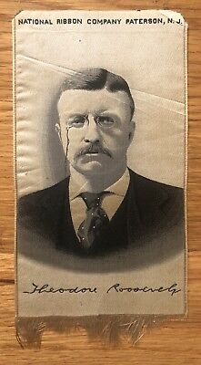 Theodore Teddy Roosevelt Silk Presidential Campaign Ribbon Paterson NJ