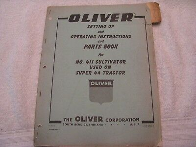 Oliver Set Up/Operating Instructions and Parts Book 411 Cultivator for Super 44