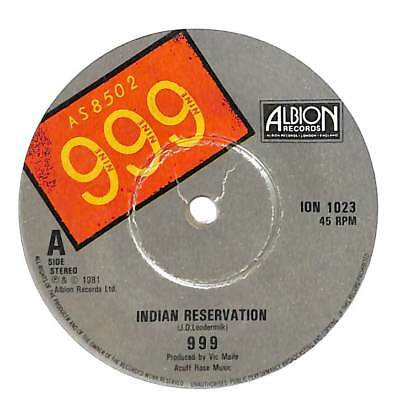 "999 - Indian Reservation - Coloured Vinyl - 7"" Record Single"