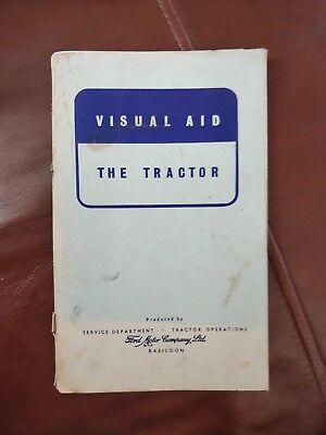 Visual Aid - The Tractor - Ford Motor Company - Service and tractor Operations