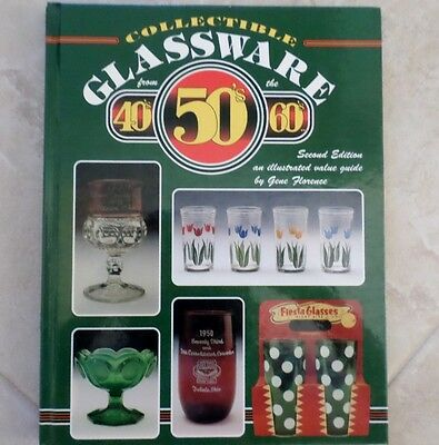 Collectible Glassware from the 40s, 50s and 60s Vol 2 by Gene Florence 1993 Book