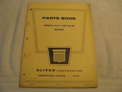 Original 1962 Oliver Parts Book Models 62-T and 62-W Balers VERY NICE!