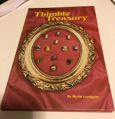 Thimble Treasury By Myrtle Lindquist
