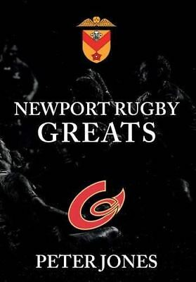 Newport Rugby Greats by Peter Jones