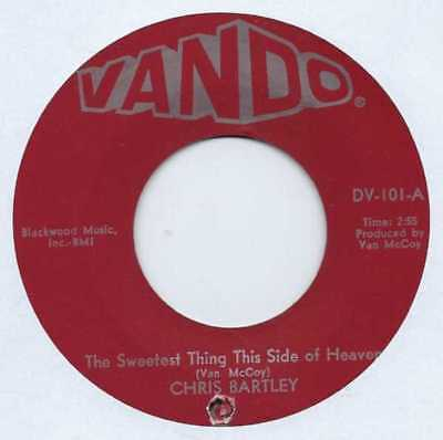 "Chris Bartley - The Sweetest Thing This Side Of Heaven - Import - 7"" Record"