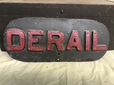 "Rare Vintage Heavy Cast Iron Train Railroad ""Derail"" Sign. No Reserve!"