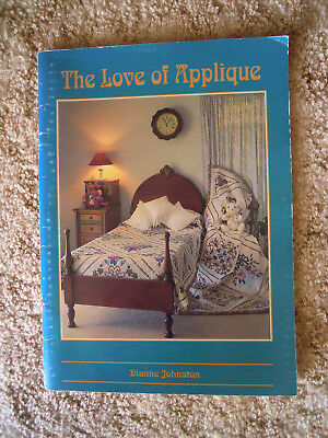 The Love of Applique by Dianne Johnston