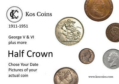 1911 TO 1919 GEORGE V SILVER Half Crown plus any other Chose the date up to 1967