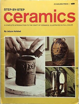 Step By Step Ceramics Jolyon Hofsted 1967 Golden Press Edition