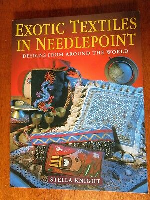 Exotic Textiles In Needlepoint Designs From Around Theworld By Stella Knight