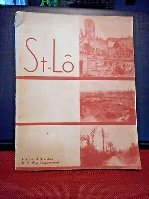 "WW2, Book, US War Dept., Am. Force Action Series, ""ST-LO"", 1946"