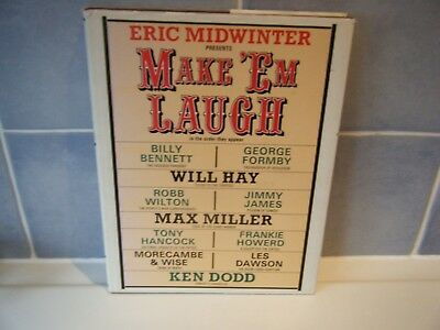 Eric Midwinter presents- MAKE EM LAUGH, WILL HAY, MAX MILLER, TONY HANCOCK etc