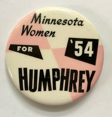 Hhh Humphrey Minnesota Women 1954 Political Campaign Advertising Pin-Back Button