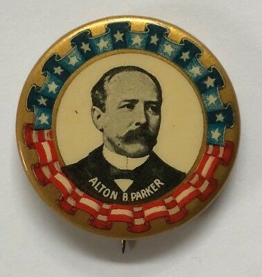 Alton B. Parker 1904 Patriotic Political Campaign Advertising Pin-Back Button