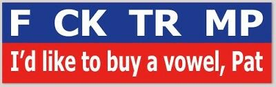 Anti TRUMP BUMPER STICKER - F*CK TRUMP