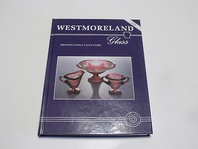 Westmoreland Glass Indetification & Value Guide Book Wilson Hardback 1996