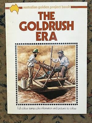 "Australian Golden Project Book ""the Goldrush Era"" Full Colour Stamps"