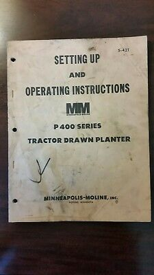P400 Tractor Drawn Planter_Minneapolis Moline_Set Up And Operating Inst_S-421