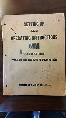 P400 Tractor Drawn Planter_Minneapolis Moline_Set Up And Operating Inst_S-421-A