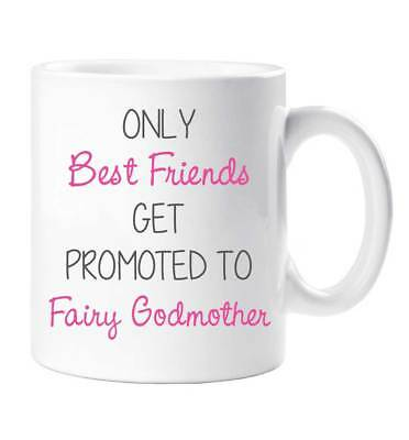 Only Best Friends Get Promoted To Fairy Godmother Mug Friend Gift Cup Ceramic Ch