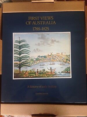 First Views of Australia 1788 - 1825 by  Tim McCormick 1987