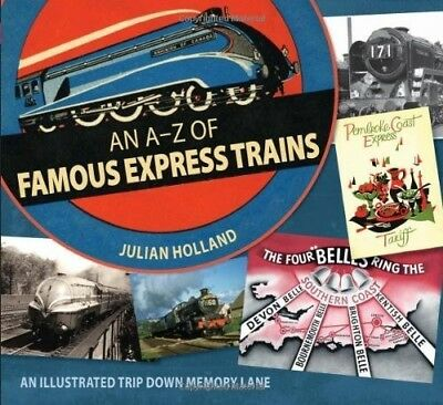 An A-Z of Famous Express Trains: An Illustrated Trip Down Memory Lane