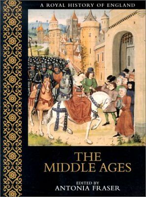 MIDDLE AGES (A ROYAL HISTORY OF ENGLAND) By Peter Earle **BRAND NEW**